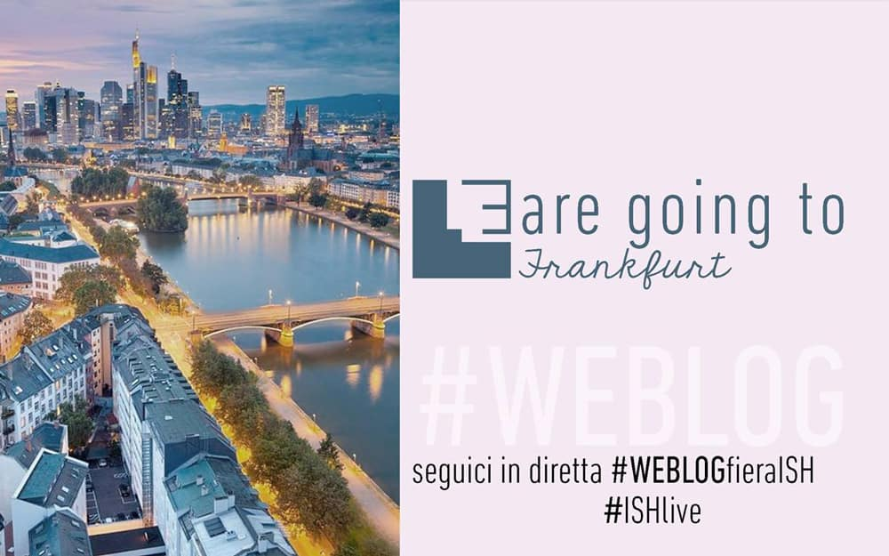 Fiera ISH Francoforte 2017 WEBLOG