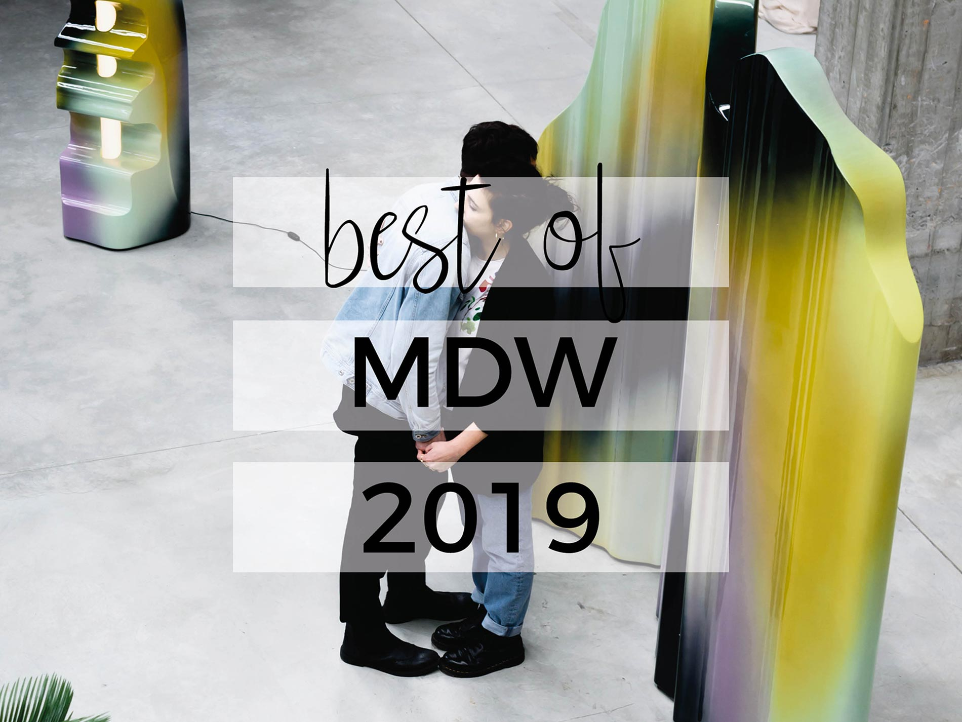 milano design week 2019 highlights